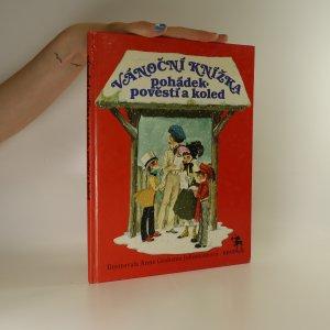 náhled knihy - Vánoční knížka pohádek, pověstí a koled