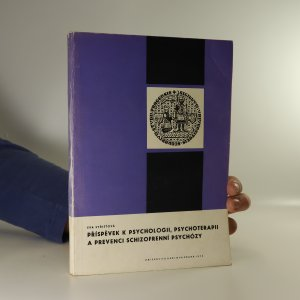 náhled knihy - Příspěvek k psychologii, psychoterapii a prevenci schizofrenní psychózy (podtrháno)
