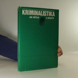 náhled knihy - Kriminalistika. Učebnica pre právnické fakulty