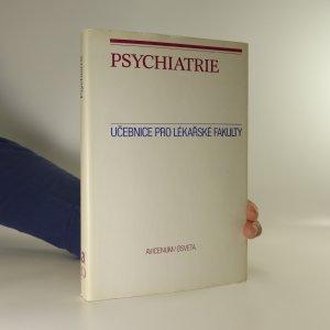 náhled knihy - Psychiatrie. Učebnice pro lékařské fakulty