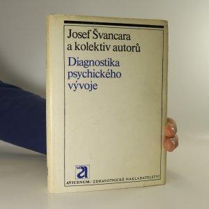 náhled knihy - Diagnostika psychického vývoje (několik stran podtrháno)