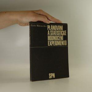 náhled knihy - Plánování a statistické hodnocení experimentů