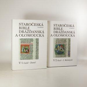 náhled knihy - Staročeská Bible drážďanská a olomoucká V/1 a 2 (2 svazky)