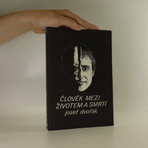 náhled knihy - Člověk mezi životem a smrtí