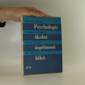 náhled knihy - Psychologie školní úspěšnosti žáků
