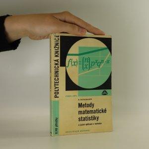náhled knihy - Metody matematické statistiky a jejich aplikace v technice