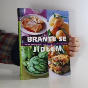 náhled knihy - Braňte se jídlem. Nejlepší lékárnou je vaše kuchyně a nejlepším lékem zdravá strava