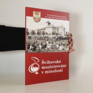 náhled knihy - Švihovské muzicírování v minulosti