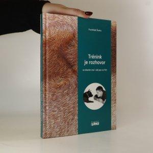 náhled knihy - Trénink je rozhovor, ve kterém má i váš pes co říct