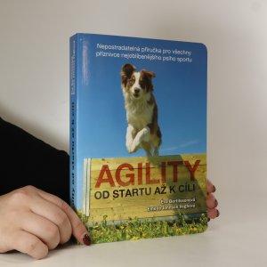 náhled knihy - Agility od startu až k cíli. Nepostradatelná příručka pro všechny příznivce nejoblíbenějšího psího sportu