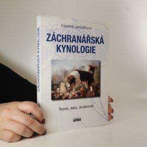 náhled knihy - Záchranářská kynologie. Teorie, data, zkušenosti