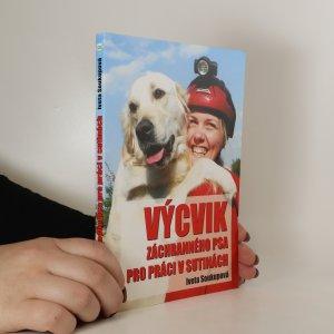 náhled knihy - Výcvik záchranného psa pro práci v sutinách