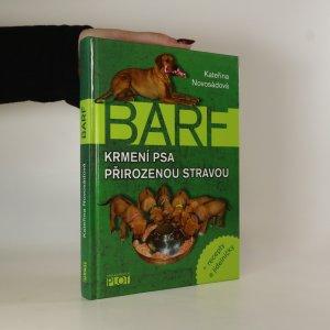 náhled knihy - BARF. Krmení psa přirozenou stravou