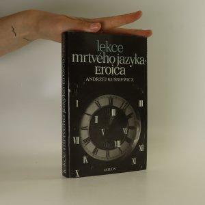 náhled knihy - Lekce mrtvého jazyka. Eroica