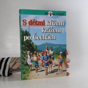 náhled knihy - S dětmi křížem krážem po Čechách