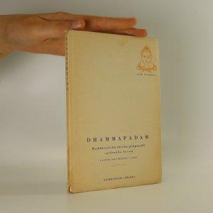 náhled knihy - Dhammapadam. Buddhistická sbírka průpovědí správného života
