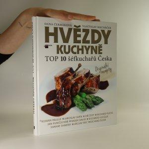 náhled knihy - Hvězdy kuchyně. Top 10 šéfkuchařů Česka