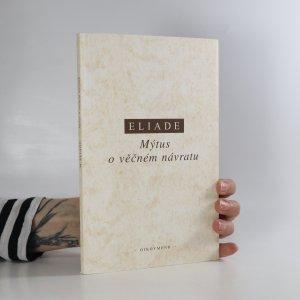 náhled knihy - Mýtus o věčném návratu