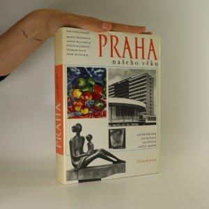 náhled knihy - Praha našeho věku. Architektura, sochařství, malířství, užité umění