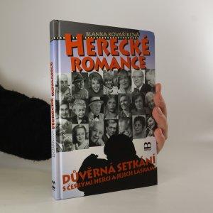 náhled knihy - Herecké romance. Důvěrná setkání s českými herci a jejich láskami