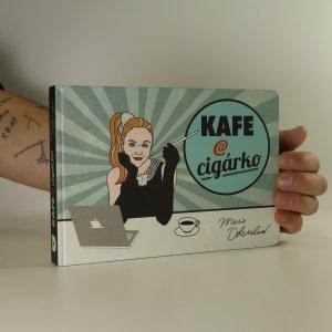 náhled knihy - Kafe @ cigárko (s podpisem)