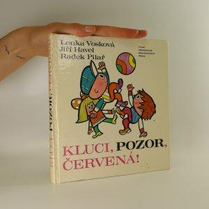 náhled knihy - Kluci, pozor, červená!