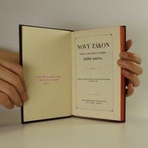 antikvární kniha Nový zákon Pána a Spasitele našeho Ježíše Krista, neuveden