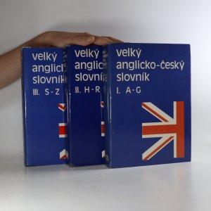 náhled knihy - Velký anglicko-český slovník I. II. a III. díl (komplet, 3 svazky)