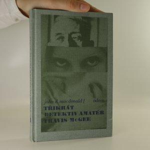 náhled knihy - Třikrát detektiv amatér Travis McGee