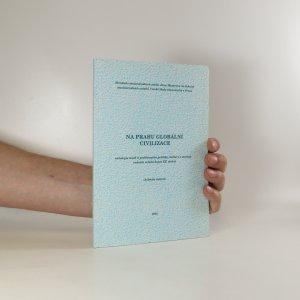 náhled knihy - Na prahu globální civilizace