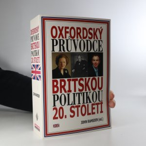 náhled knihy - Oxfordský průvodce britskou politikou 20. století