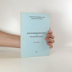 náhled knihy - Úvod do mezinárodní politiky I. díl