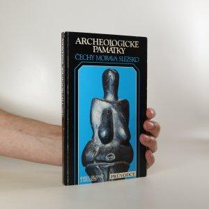náhled knihy - Archeologické památky. Čechy, Morava, Slezsko