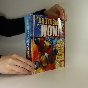 antikvární kniha The Photoshop CS3/CS4 wow! book (včetně CD přílohy), neuveden
