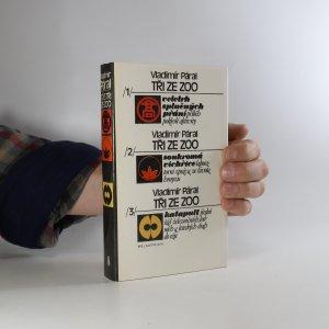 náhled knihy - Tři ze zoo (1.-3. díl)
