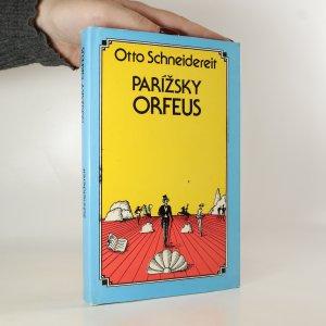 náhled knihy - Parížsky Orfeus. Román o Jacquesovi Offenbachovi
