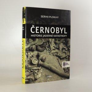 náhled knihy - Černobyl. Historie jaderné katastrofy