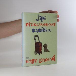 náhled knihy - Jak překousnout babičku