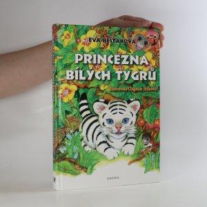náhled knihy - Princezna bílých tygrů