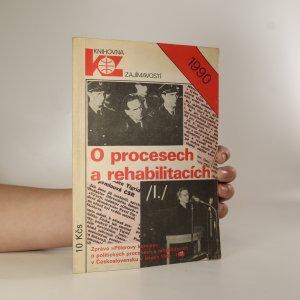 náhled knihy - O procesech a rehabilitacích. Zpráva
