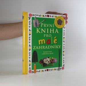 náhled knihy - První kniha pro malé zahradníky