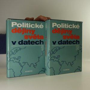 náhled knihy - Politické dějiny světa v datech 1 a 2 (2 svazky)