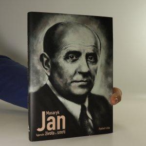 náhled knihy - Jan Masaryk. Tajemství života a smrti