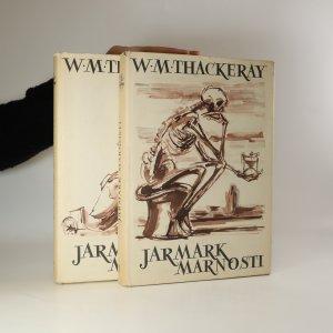 náhled knihy - Jarmark marnosti. Román bez hrdiny I-II (2 svazky, komplet)