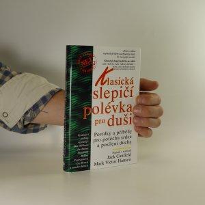 náhled knihy - Klasická slepičí polévka pro duši