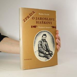 náhled knihy - Zpráva o Jaroslavu Haškovi