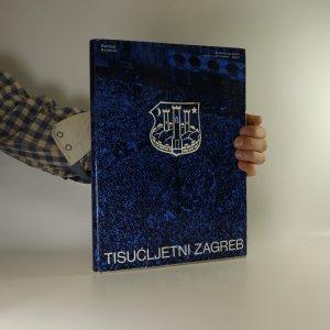 náhled knihy - Tisućljetni Zagreb