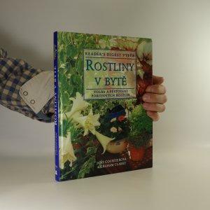 náhled knihy - Rostliny v bytě. Volba a pěstování pokojových rostlin