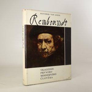 náhled knihy - Rembrandt, tragédie prvního moderního člověka