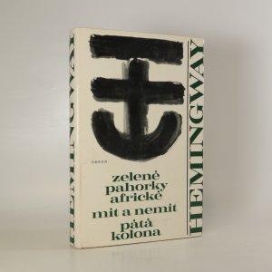 náhled knihy - Zelené pahorky africké. Mít a nemít. Pátá kolona